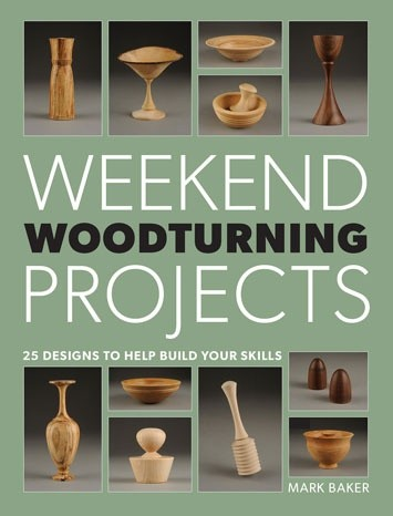 GMC Publications Weekend Woodturning Projects