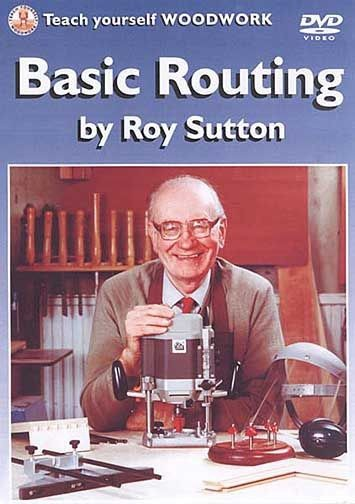 Basic Routing by Roy Sutton, GMC DVDs