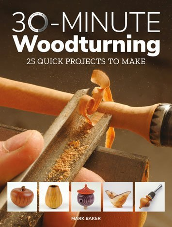 GMC Publications 30-Minute Woodturning