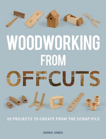 GMC Publications Woodworking from Offcuts