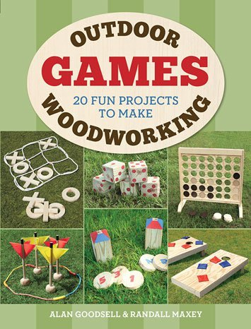 GMC Publications Outdoor Woodworking Games