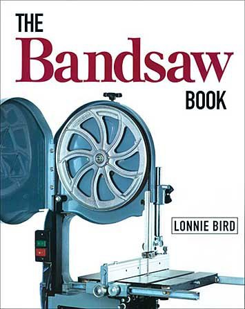 GMC Publications The Bandsaw Book