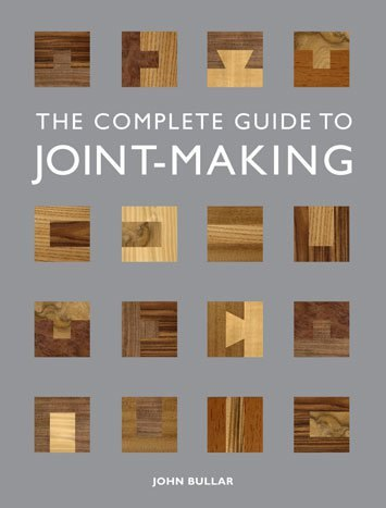 GMC Publications Complete Guide to Joint-Making, The