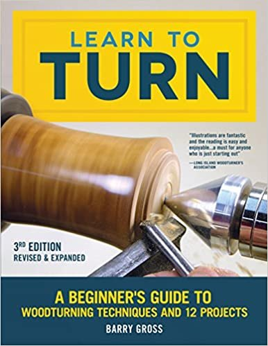 GMC Publications Learn to Turn, Third Edition Revised and Expanded
