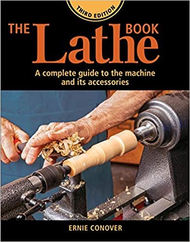 GMC Publications The Lathe Book Third Edition