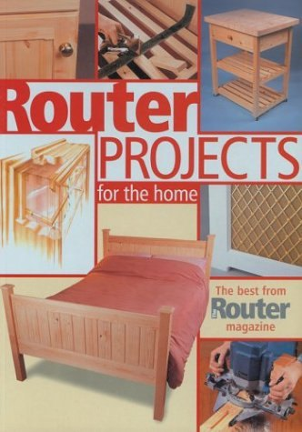 GMC Publications Book: Router Projects for the Home