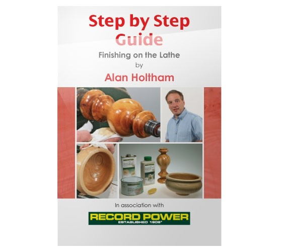 RECORD POWER DVD (ALAN HOLTHAM - STEP BY STEP GUIDE & FINISHING ON THE LATHE)