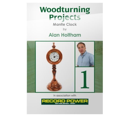 RECORD POWER DVD (ALAN HOLTHAM - WOODTURNING PROJECT MANTLE CLOCK)